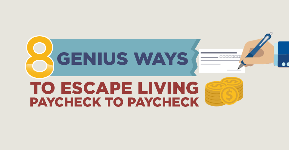 Capital One Auto Loan Payment >> 8 Genius Ways to Escape Living Paycheck to Paycheck - CreditLoan.com®