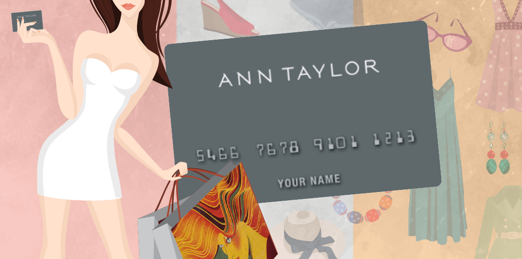 Ann Taylor Credit Card Review - CreditLoan.com®