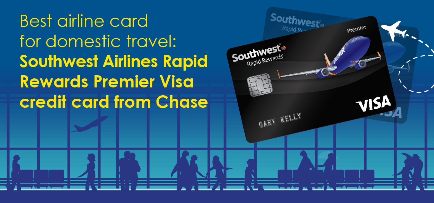Top credit cards for frequent flyers creditloan best airline card for domestic travel southwest airlines rapid rewards premier visa credit card from chase magicingreecefo Image collections