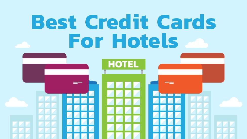 Best Credit Cards For Hotels Creditloan Com 174
