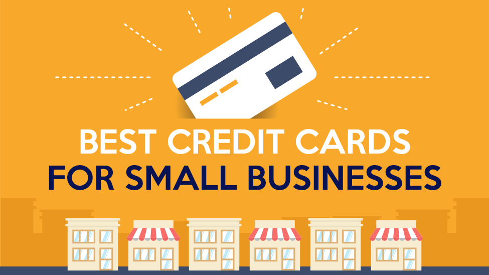 The Best Credit Cards for Small Businesses - CreditLoan.com®
