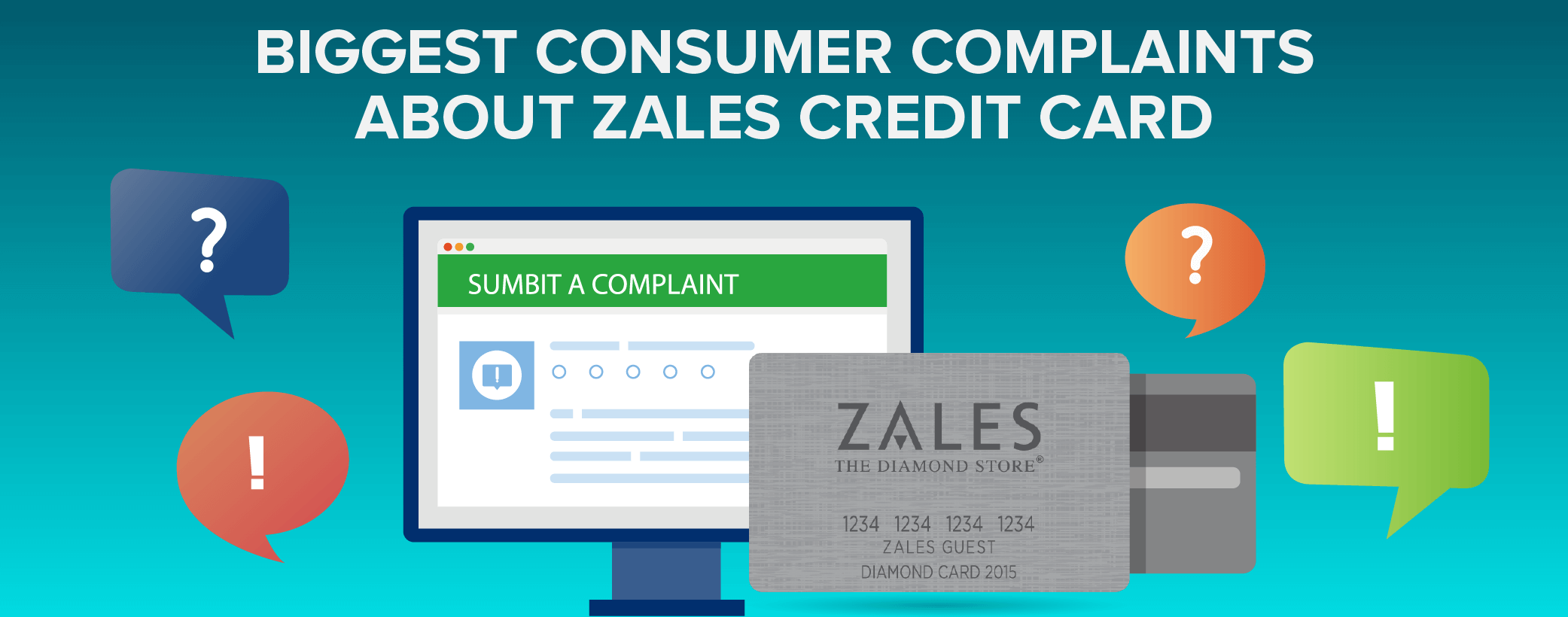 Biggest consumer complaints about Zales credit card
