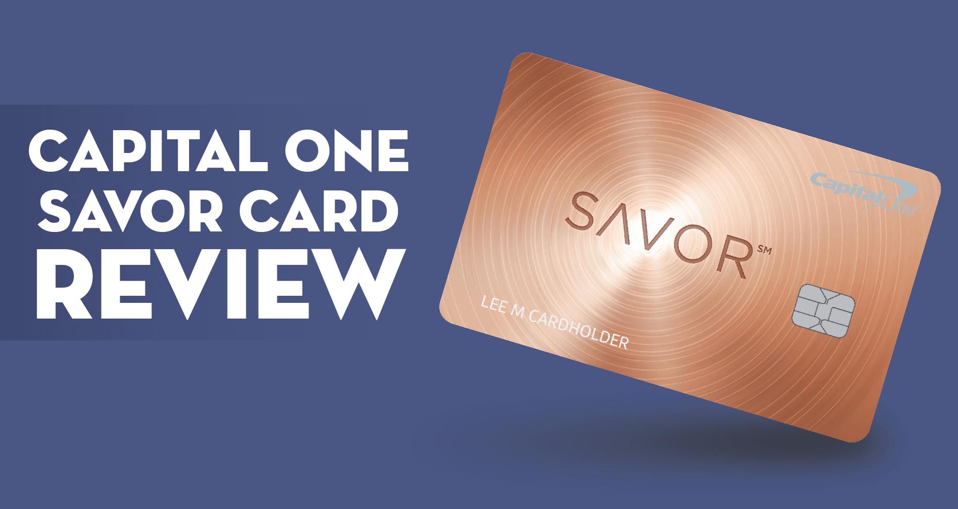 Capital One Savor Card Review - CreditLoan.com®