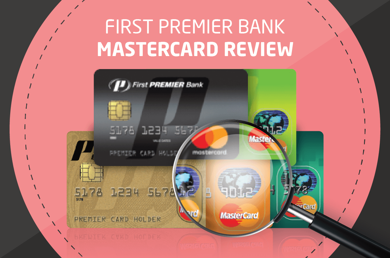 Capital One Auto Loan Payment >> First Premier Bank Mastercard Review - CreditLoan.com®
