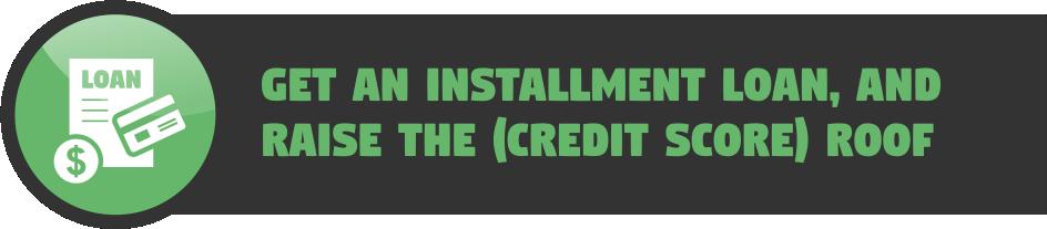 Get an installment loan