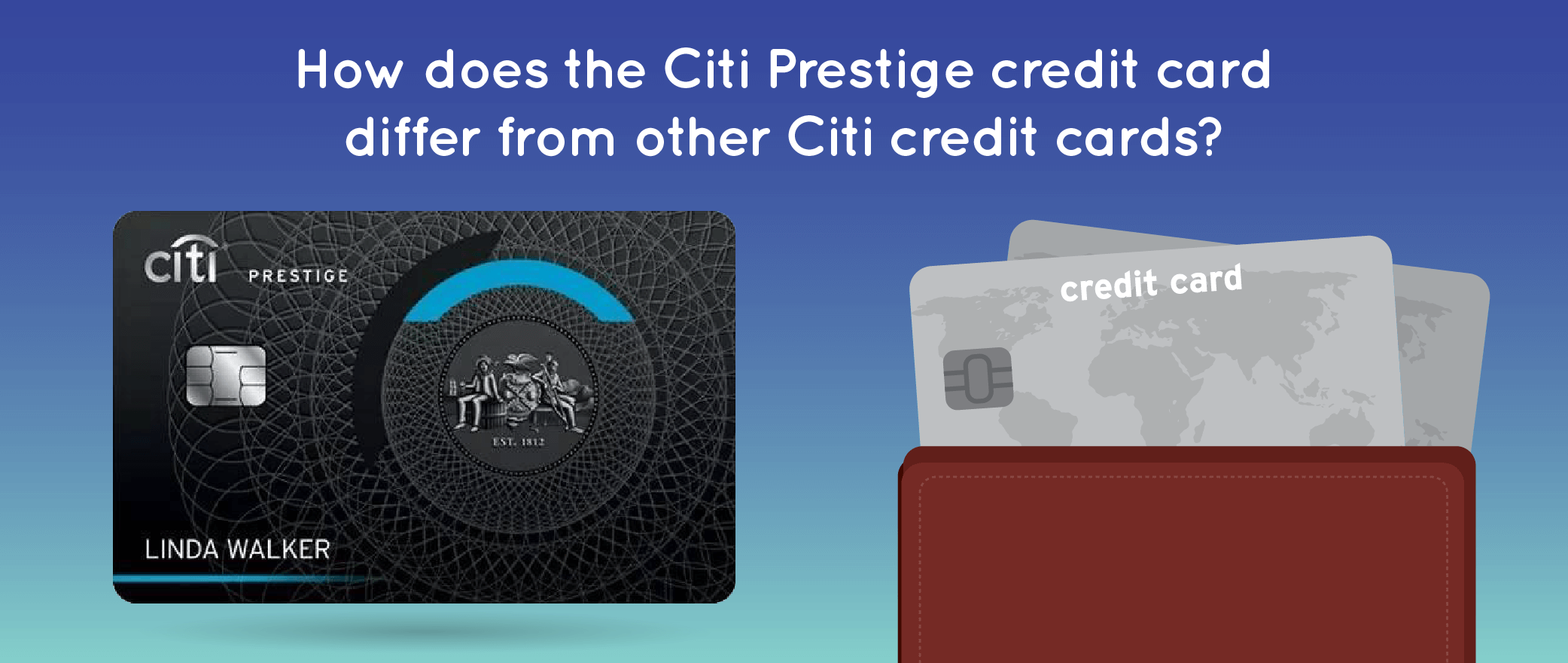How does the Citi Prestige credit card differ from other Citi credit cards?