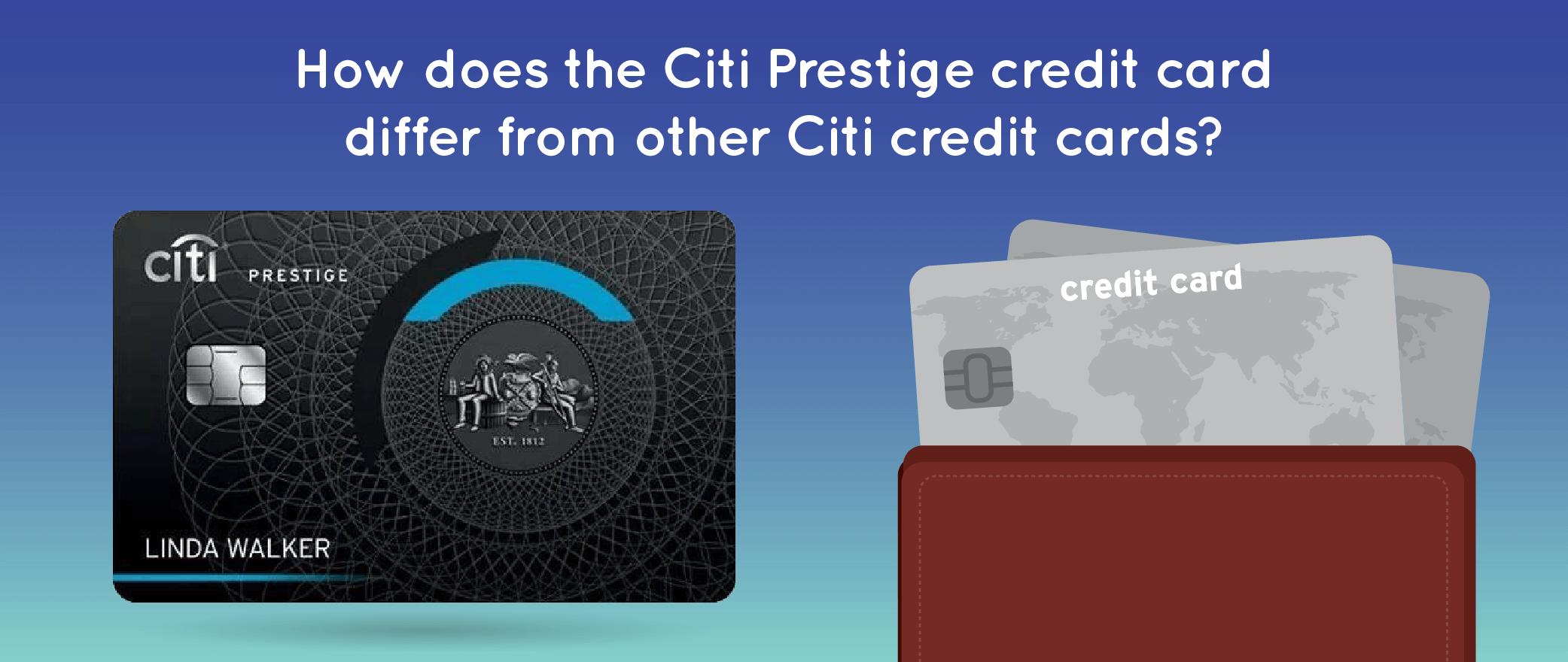 Citi Prestige Credit Card Review - CreditLoan.com®