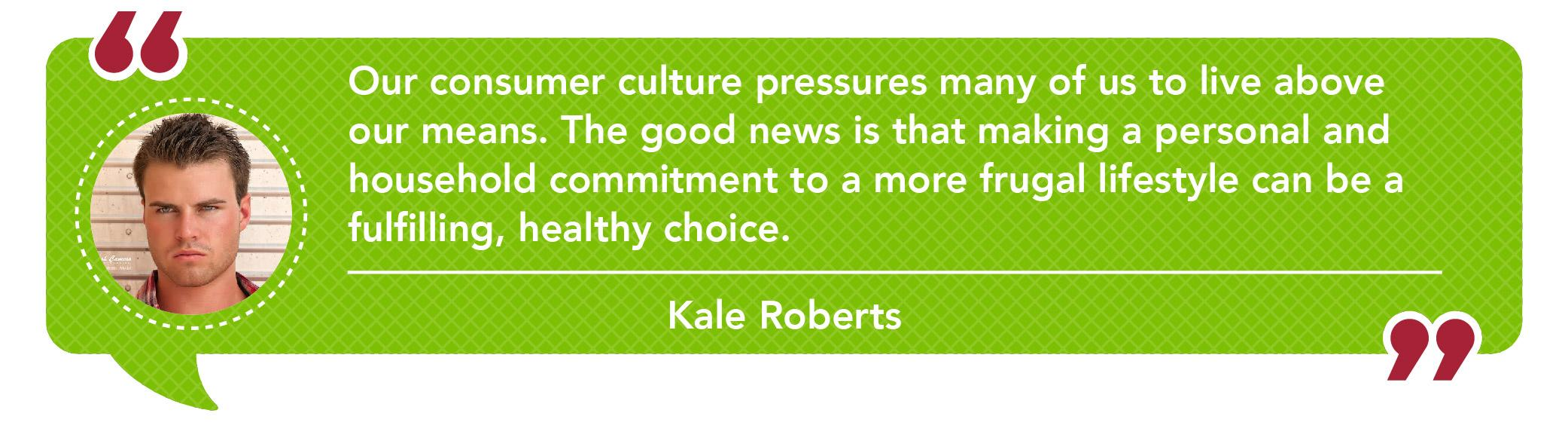 Kale Roberts quote