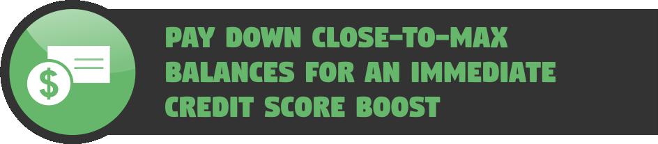 Pay down close-to-max balances