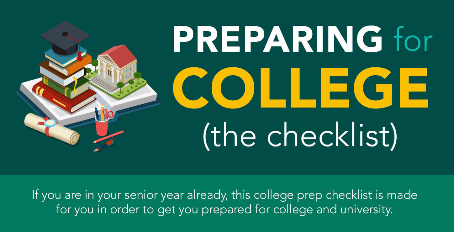 Launch full infographic: Preparing for College Checklist