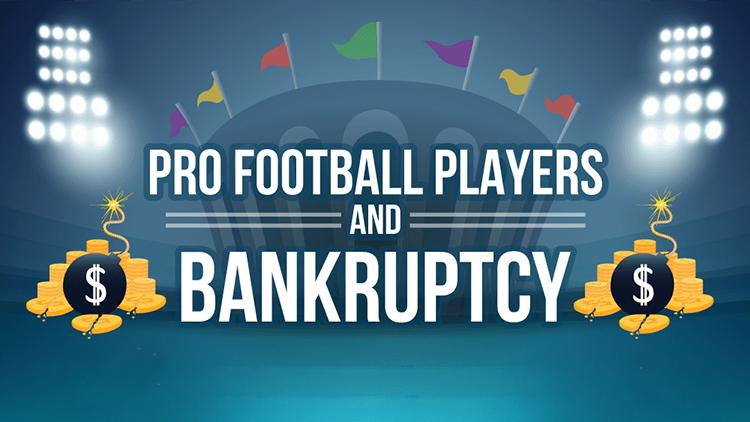 Fumbling Towards Bankruptcy: Why So Many NFL Football ...