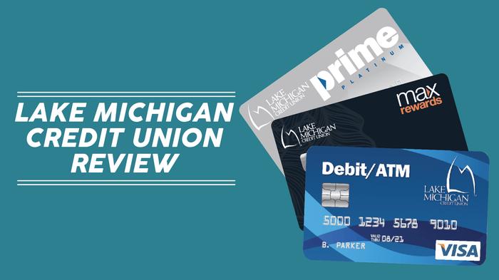 Navy Federal Auto Loan >> Lake Michigan Credit Union Review - CreditLoan.com®