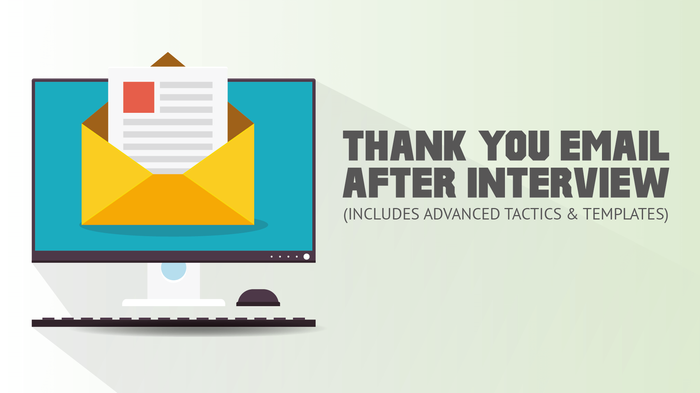 why you should send post interview thank you emails