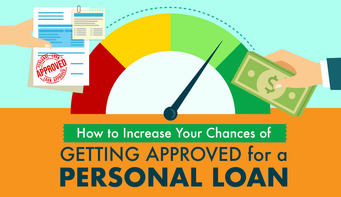 Chase Personal Loans For Bad Credit >> How to Increase Your Chances of Getting Approved for a Personal Loan