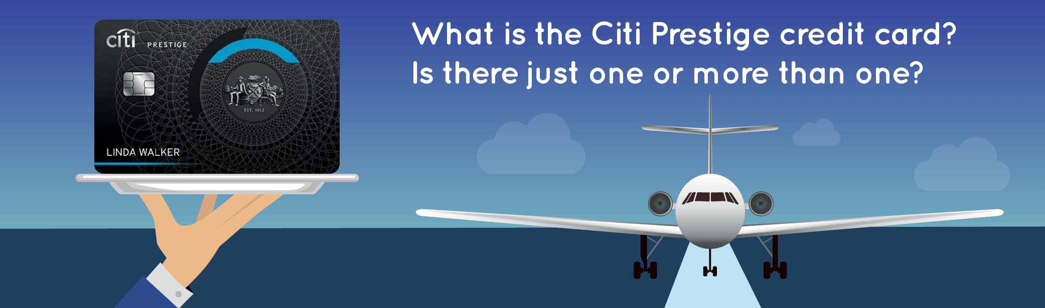 What is the Citi Prestige credit card?